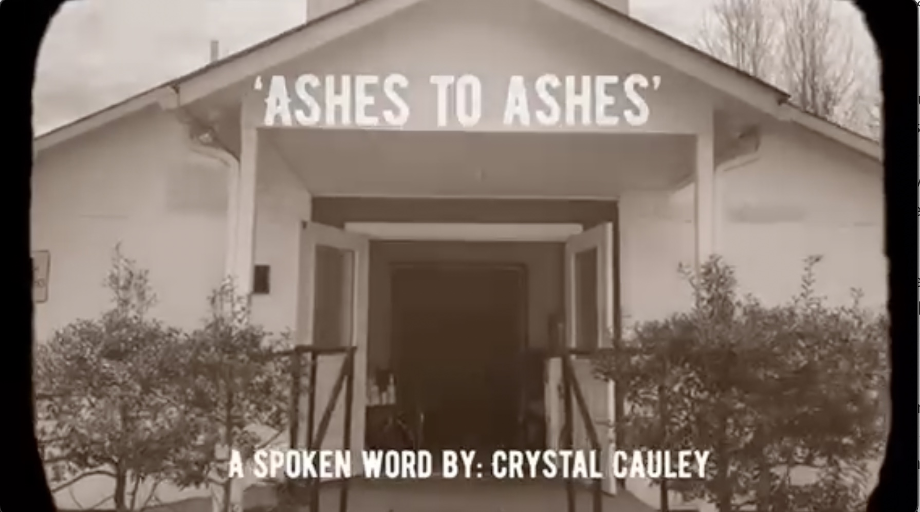 Ashes to Ashes A Spoken Word by Crystal Cauley